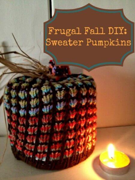 Frugal Fall DIY: Sweater Pumpkins Craft