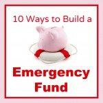 10 Ways to Build an Emergency Fund