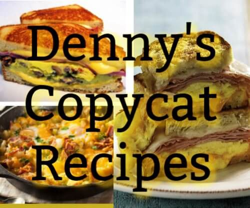 8 Copycat Denny's Recipes
