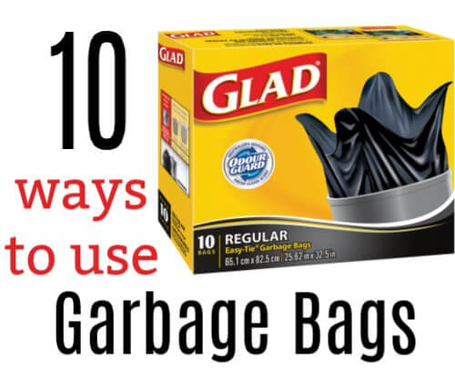 10 Practical ways to use Glad Trash Bags