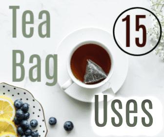 15 Uses for Tea Bags