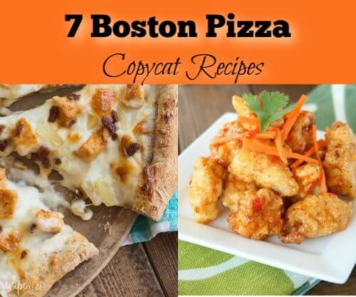 Boston Pizza Copycat Recipes