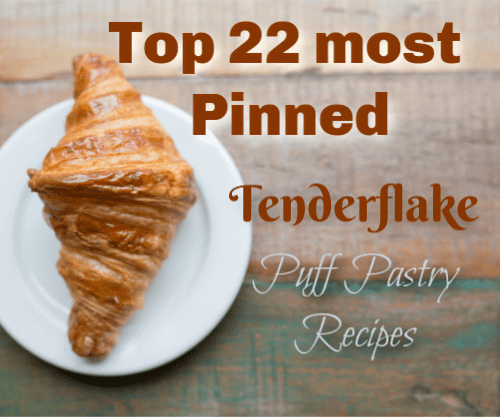 Top 22 Most Pinned Tenderflake Puff Pastry Recipes
