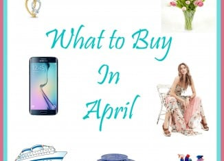 What to Buy in April
