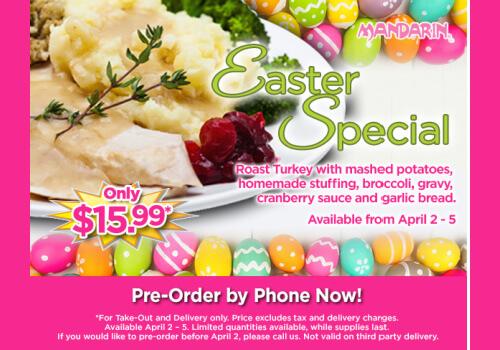 Mandarin Restaurant Easter Special 2021