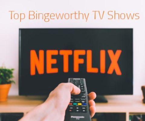 Bingeworthy tv shows