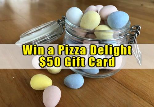 Pizza Delight Contest ~ WIN a $50 Pizza Delight Gift Card