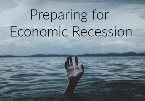 Prepare for economic recession