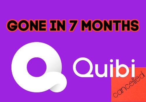 Quibi cancelled