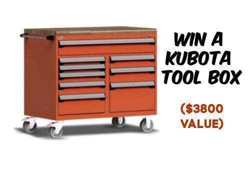 Kubota Contest: Win 1 of 5 Kubota tool boxes – $3,800 value