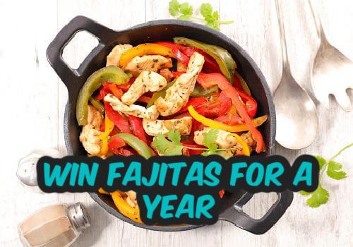 Win fajitas from Kelseys