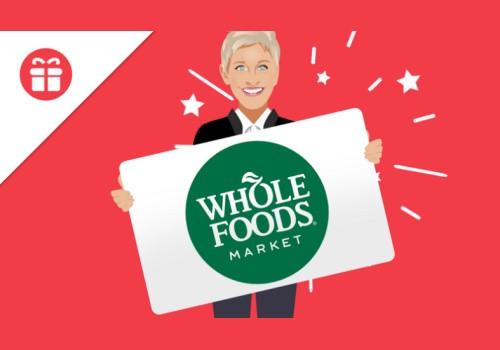 Ellen Contest Win Whole Foods