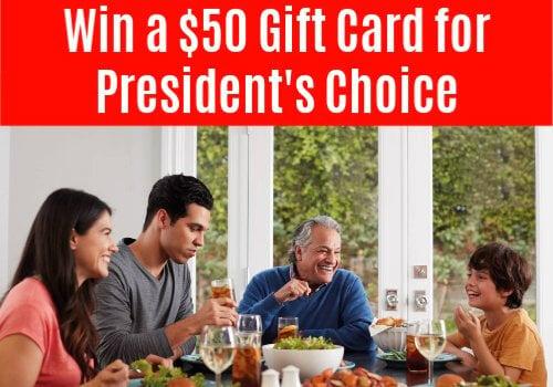 Frigidaire Contest Canada – Win a $50 Presidents Choice Gift Card