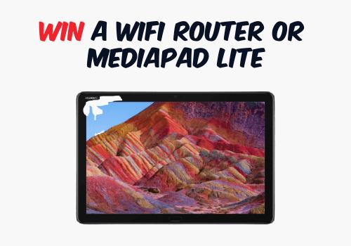HUAWEI Contest: Win a Huawei Wifi Router or MediaPad Lite