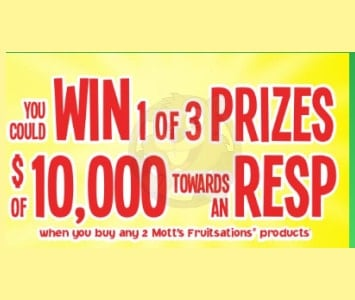 Motts Fruitsation Giveaway words you can win 1 of 3 $10,000 towards an RESP