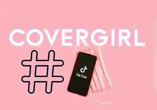 Covergirl Tiktok influencer program