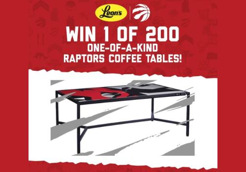 Leon's Contest ~ WIN 1 of 200 Raptors Coffee Tables